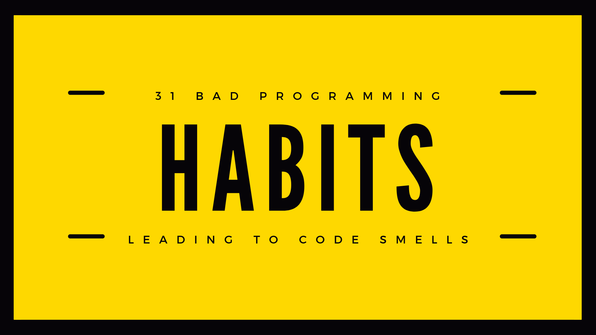 31 Bad Programming Habits
